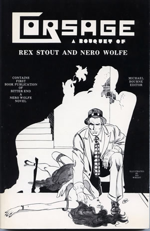 Nero Wolfe — Corsage A Bouquet of Rex Stout and Nero Wolfe