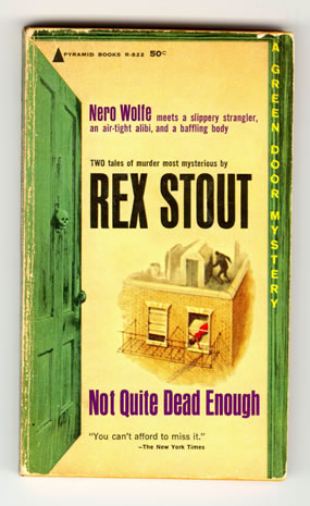 Nero Wolfe Not Quite Dead Enough With Novellas Not Quite